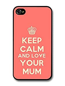 iphone covers Keep Calm and Love Your Mum Quote Design Funny Cool Stylish Fashion case for Iphone 6 4.7