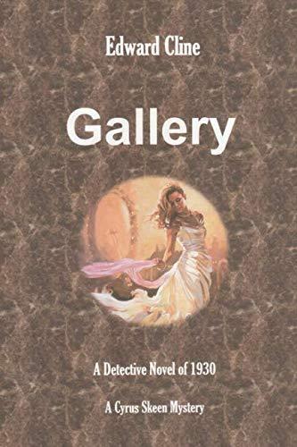 Gallery: A Cyrus Skeen Mystery (The Cyrus Skeen ()