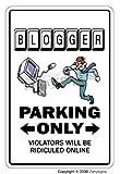BLOGGER ~Novelty Sign~ parking signs blog blogging gift