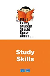 What Every Student Should Know About Study Skills