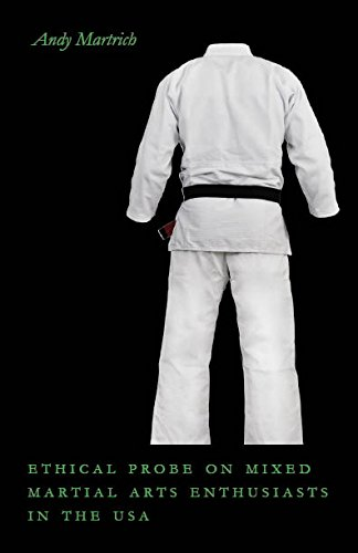 Download Ethical Probe on Mixed Martial Arts Enthusiasts in the USA pdf epub