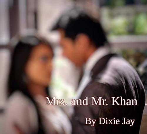 Mrs. and Mr. Khan (When Stars Fell Book 2)