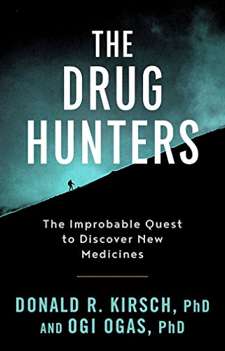 the-drug-hunters-the-improbable-quest-to-discover-new-medicines