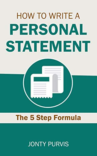 (How to Write a Personal Statement: The Five Step Formula for Writing a UCAS Personal Statement)