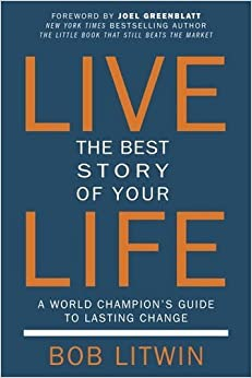 Book Live the Best Story of Your Life: A World Champion's Guide to Lasting Change by Bob Litwin (2016-05-31)