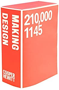 Making Design: Cooper Hewitt, Smithsonian Design Museum Collections