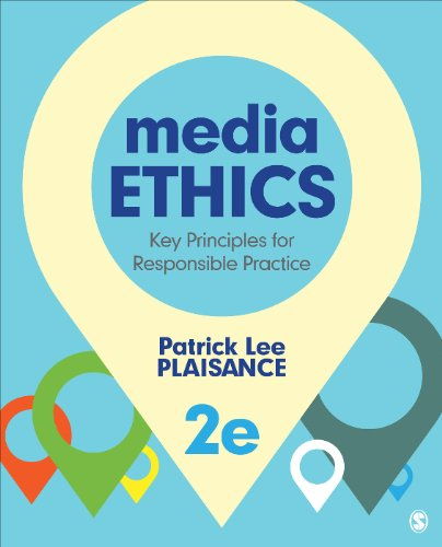 Download Media Ethics: Key Principles for Responsible Practice Pdf