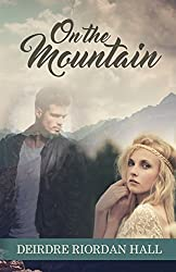 On the Mountain (Follow your Bliss Book 5)