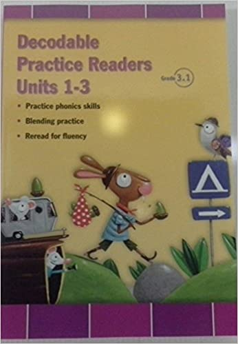 READING 2011 DECODABLE PRACTICE READERS UNITS 1