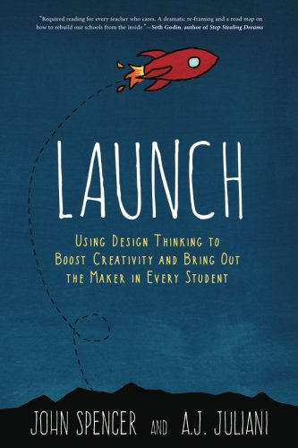 launch-using-design-thinking-to-boost-creativity-and-bring-out-the-maker-in-every-student