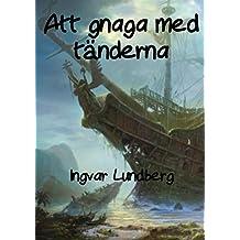 Att gnaga med tänderna (Swedish Edition)