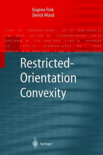 Restricted-Orientation Convexity (Monographs in Theoretical Computer Science. An EATCS Series)