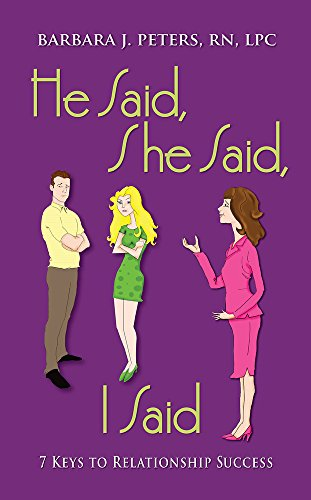 Book: He Said, She Said, I Said - 7 Keys to Relationship Success by Barbara J Peters