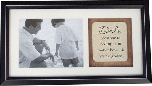 Dad Photo Frame - Dad is someone to look up to no matter how tall ...