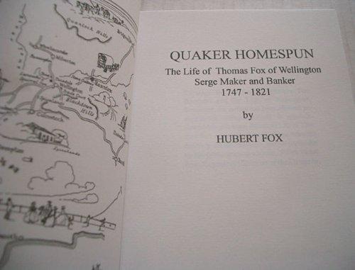 Quaker homespun : the life of Thomas Fox of Wellington, serge maker and banker, 1747-1821