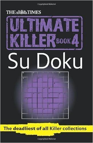 The Times Ultimate Killer Su Doku Book 4 by Times (Nov 5