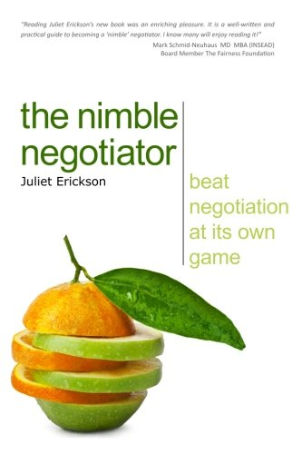 The Nimble Negotiator: Beat negotiation at its own game