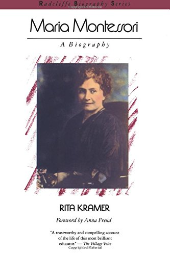 Maria Montessori: A Biography (Radcliffe Biography Series)