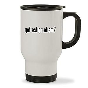 got astigmatism? - 14oz Sturdy Stainless Steel Travel Mug, White