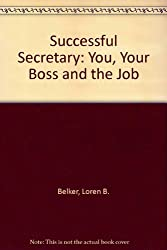 Successful Secretary: You, Your Boss and the Job