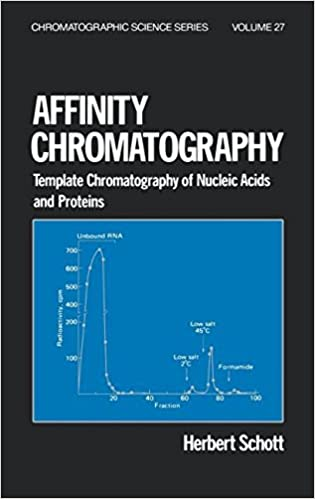 Affinity Chromatography: Template Chromatography of Nucleic Acids and Proteins (Chromatographic Science Series)