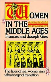 Women in the Middle Ages by Frances Gies (1978-03-05)