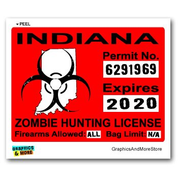 Indiana IN Zombie Hunting License Permit Red - Biohazard Response Team - Window Bumper Locker Sticker