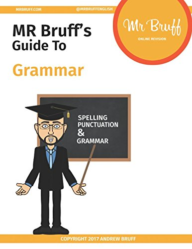 Mr Bruffs Guide to Grammar