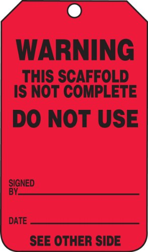 Accuform TRS322CTP Scaffold Status Tag, Legend''WARNING THIS SCAFFOLD IS NOT COMPLETE - DO NOT USE'', 5.75'' Length x 3.25'' Width x 0.010'' Thickness, PF-Cardstock, Black on Red (Pack of 25) by Accuform