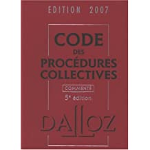 CODE DE PROCÉDURES COLLECTIVES 2007 : COMMENTÉ