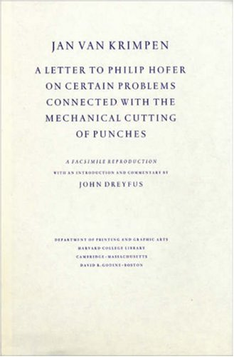 Jan van Krimpen: A Letter to Philip Hofer on Certain Problems Connected with the Mechanical Cutting of Punches (Houghton Library Publications)