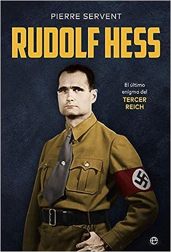 Rudolf Hess de Pierre Servent