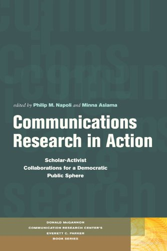 - Communications Research in Action: Scholar-Activist Collaborations for a Democratic Public Sphere (Donald McGannon Communication Research Center's Everett C. Parker Book Series)