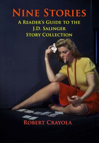 nine stories by j d salinger essay Buy essay online, essay writing service essay - essay 2: nine stories by j d salinger interpretation of a pattern in the stories | subjects: environmental.