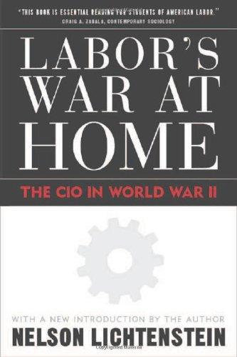 Labor'S War At Home: The Cio In World War Ii (Labor In Crisis) pdf epub