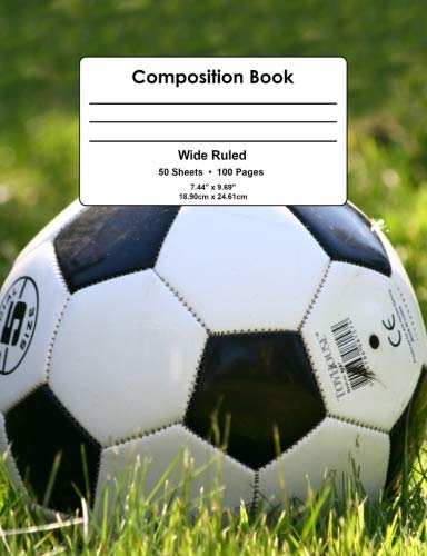 Soccer Dot Com (Composition Book: Soccer Ball, Game, Practice, Field, Wide Ruled School Notebook, 100 pages,)