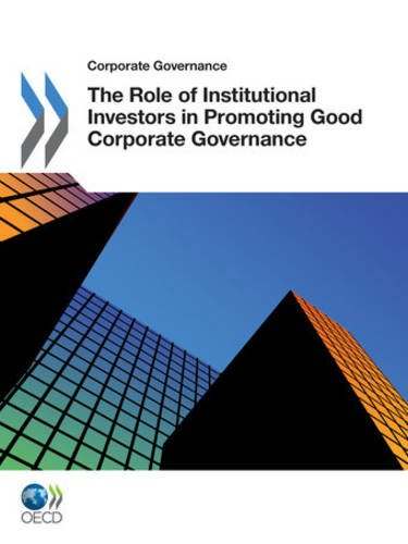 Role Of Institutional Investors In Promoting Good Corporate Governance
