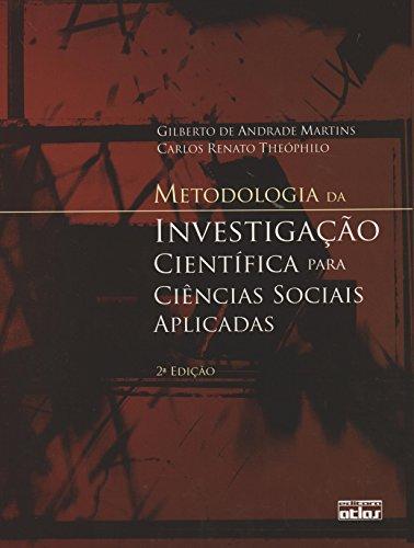 Metodologia da Investigação Científica Para Ciências Sociais Aplicadas