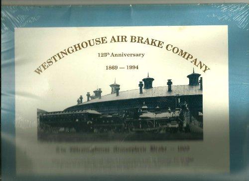 Westinghouse Air Brake Company  125 Th Anniversary  1869  1994 Calendar