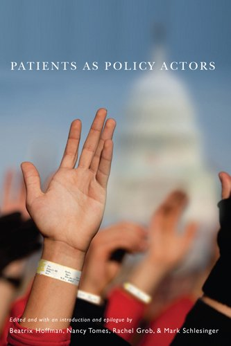 Patients as Policy Actors (Critical Issues in Health and Medicine)