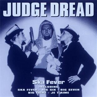 Judge Dread - Ska Fever By Judge Dread - Zortam Music
