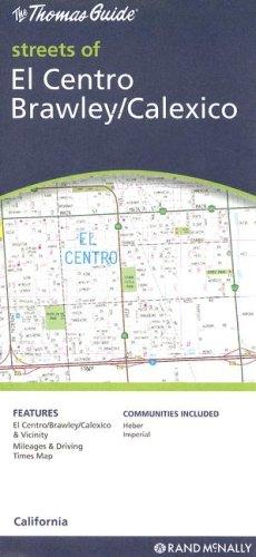 Rand McNally El Centro/ Brawley/ Calexico, - Ca Map Calexico