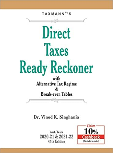 Taxmann's Direct Taxes Ready Reckoner with Alternative Tax Regime & Break-even Tables (44th Edition A.Y. 2020-21 & 2021-22)