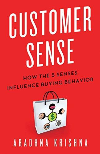 Customer Sense: How the 5 Senses Influence Buying Behavior
