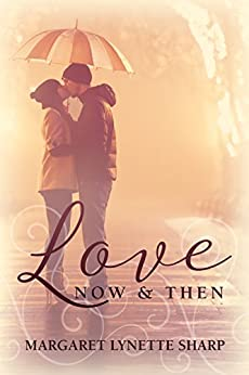 Love, Now and Then by [Sharp, Margaret Lynette]