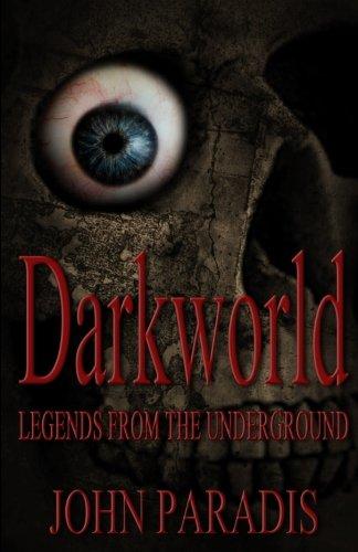 Darkworld - Legends from the Underground pdf