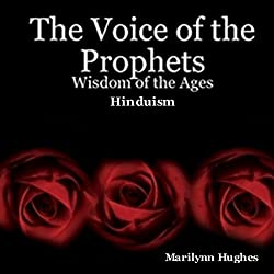 The Voice of the Prophets: Wisdom of the Ages, Hinduism