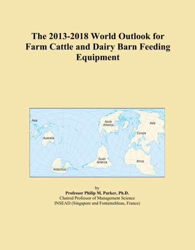 The 2013-2018 World Outlook for Farm Cattle and Dairy for sale  Delivered anywhere in Canada