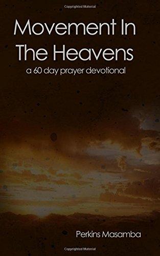Movement In The Heavens: 60 Day Prayer Devotional pdf