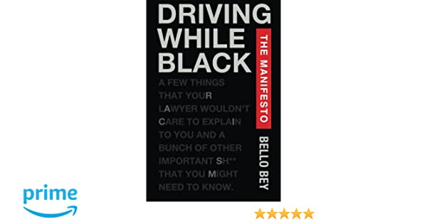 Driving While Black The Manifesto